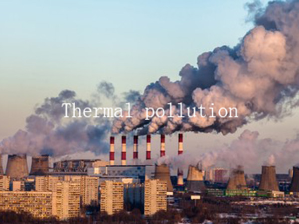 What is thermal pollution